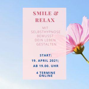 Smile & Relax: Mit Selbsthypnose bewusst dein Leben gestalten @ Online per Zoom
