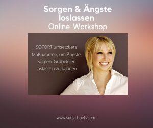 Sorgen & Ängste loslassen: Online-Workshop @ Online per Zoom